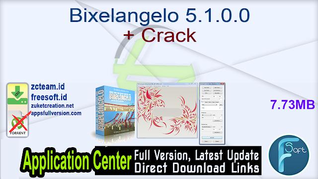 Bixelangelo 5.1.0.0 + Crack_ ZcTeam.id