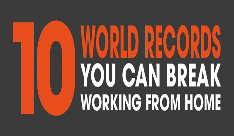 10 World Records You Can Break Working From Home #infographic