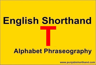 English Shorthand [T] Alphabet Phraseography