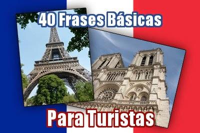 40 Frases Básicas En Francés Para Turistas Ayuda Francés