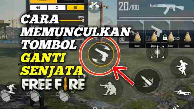 Cara Memunculkan Tombol Ganti Senjata FF