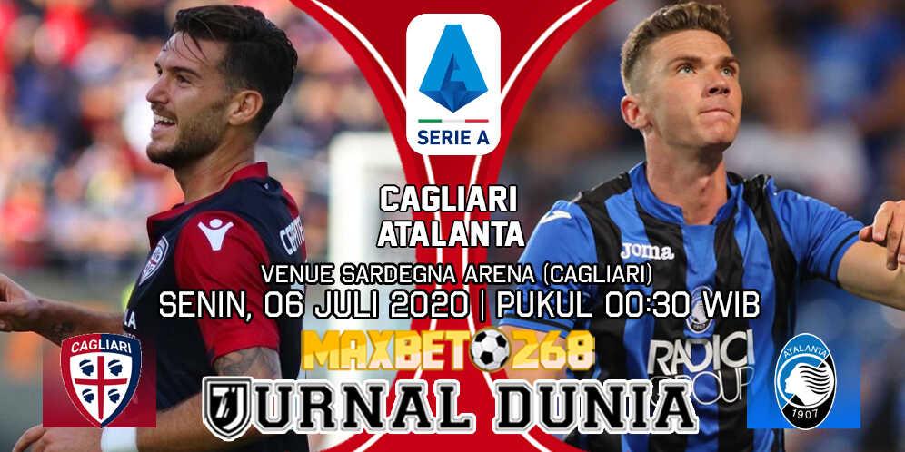 Prediksi Cagliari vs Atalanta 06 Juli 2020 Pukul 00:30 WIB