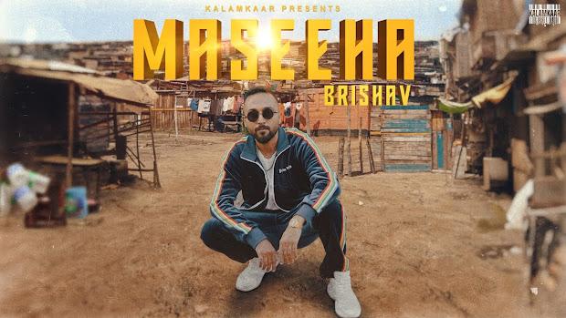 BRISHAV - MASEEHA SONG LYRICS | KALAMKAAR Lyrics Planet