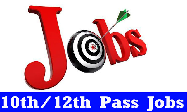 10th 12th Pass Govt Jobs 2017, Government Vacancy Apply Online Form