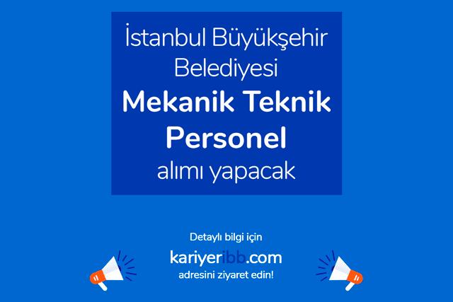 İstanbul Büyükşehir Belediyesi Spor AŞ, mekanik teknik personel alımı yapacak. Detaylar kariyeribb.com'da!