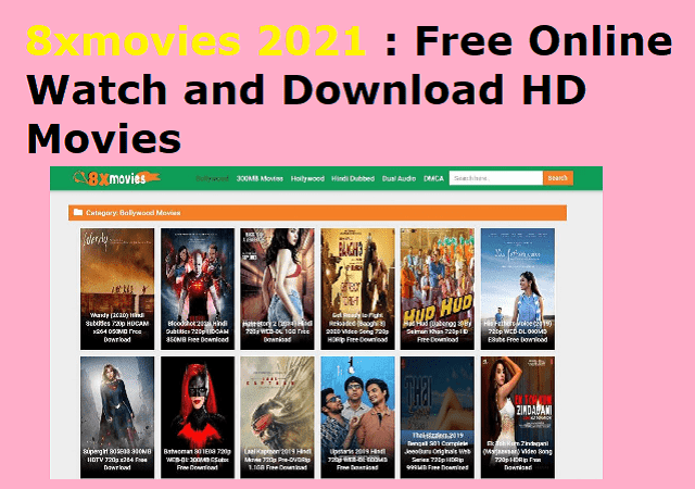 8xmovies 2021 : Free Online Watch and Download HD Movies