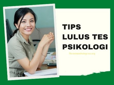 tips-lulus-tes-psikologi-kerja-untuk-pembaca-florastapsikologi