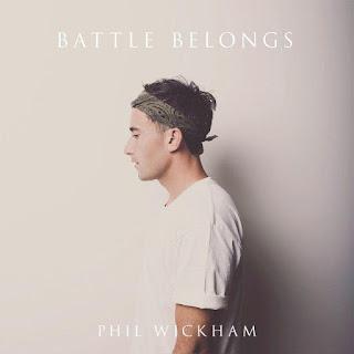 LYRICS: Phil Wickam - Battle Belongs
