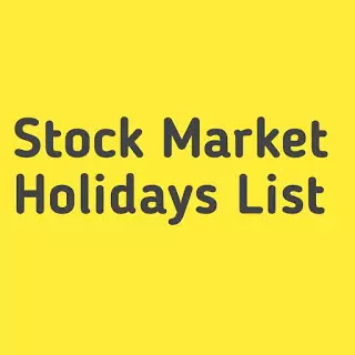 Stock Market Holidays List