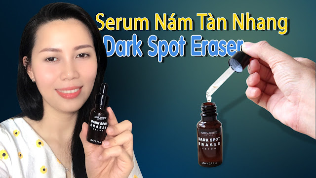 Serum Nám Tàn Nhang Dark Spot Eraser