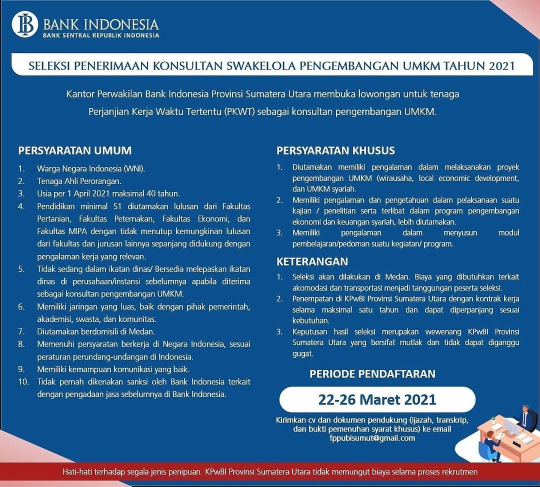 Lowongan Kerja Medan Terbaru Maret 2021 Di Bank Indonesia Sumut Medanloker Com Lowongan Kerja Medan