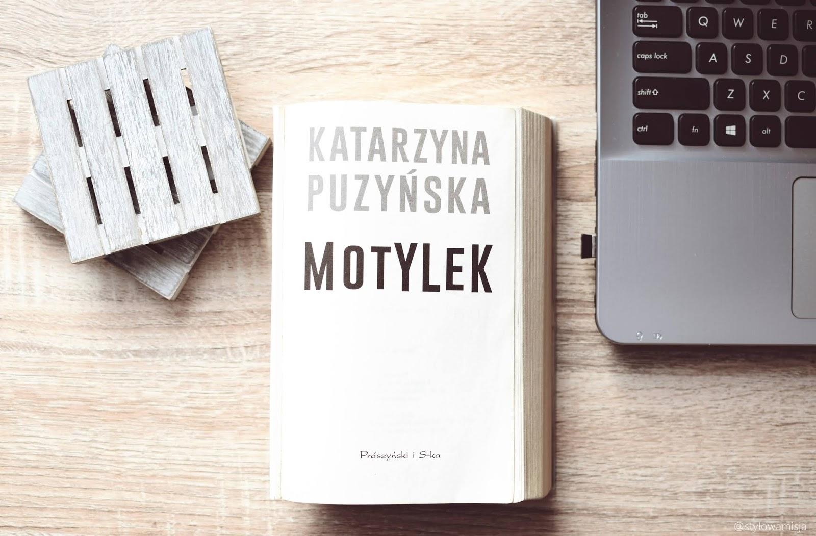 Lipowo, tomI, KatarzynaPuzyńska, Motylek, kryminał, WydawnictwoPrószyńskiISpółka, opowiadanie, recenzja,