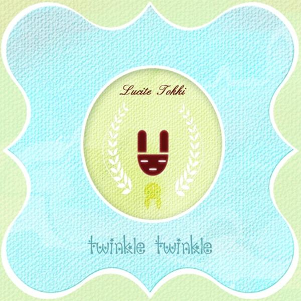 Lucite Tokki – Twinkle Twinkle (FLAC)