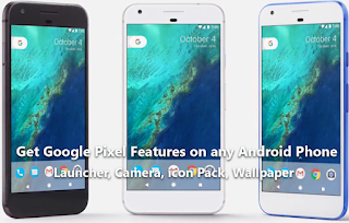 How to Get Google Pixel's Feature Packed Camera App On Android Devices