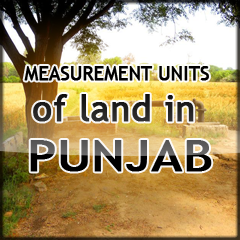 Measurement Units of land in Punjab and Haryana