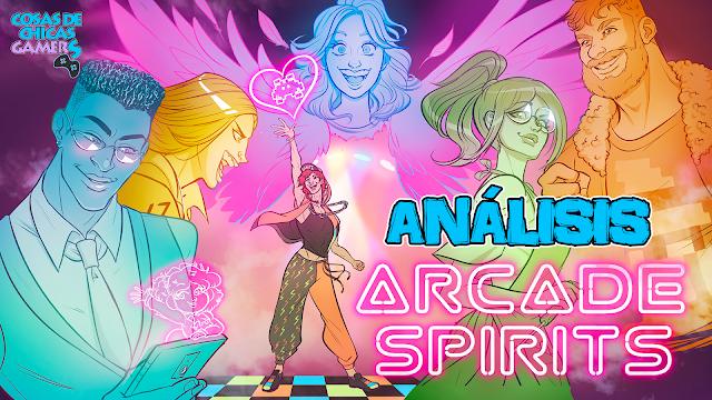 Encabezado Análisis Arcade Spirits Ashley Gavin Teo Percy Naomi Queen Bee Juniper