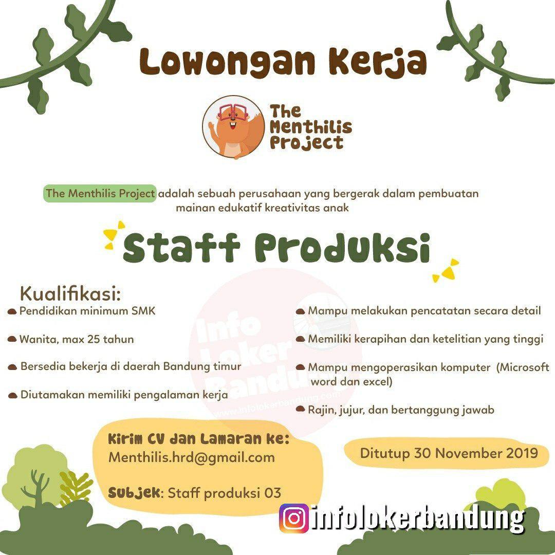 Lowongan Kerja Staff Produksi The Menthilis Project Bandung November 2019