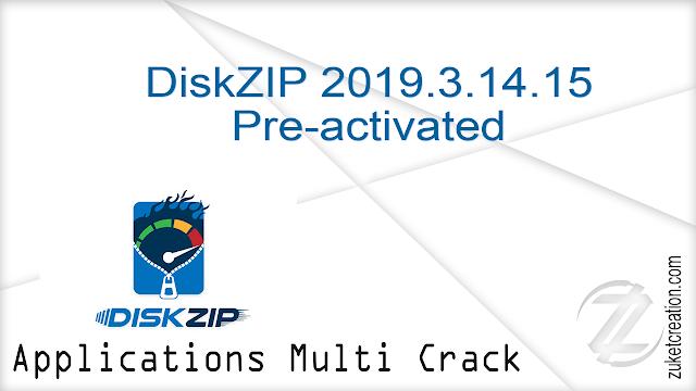 DiskZIP 2019.3.14.15 Pre-activated    |   58 MB