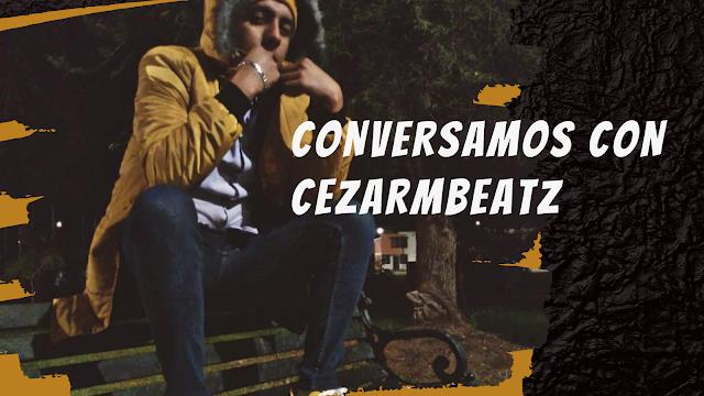 Hablamos con «CesarMbeatz» Siempre he trabajado ¡En este momento nos dedicamos a la música por gracia de dios!