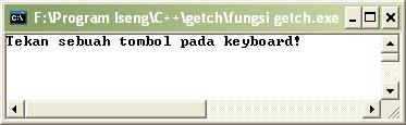 Perbedaan Fungsi getch() dan getche() Pada C/C++