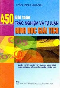 450 Bài Toán Trắc Nghiệm Và Tự Luận Hình Học Giải Tích - Trần Minh Quang
