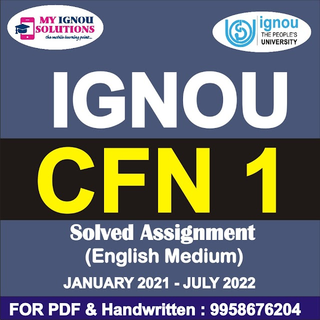 CFN 1 Solved Assignment 2021-22