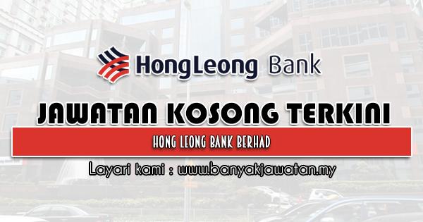Jawatan Kosong 2021 di Hong Leong Bank Berhad