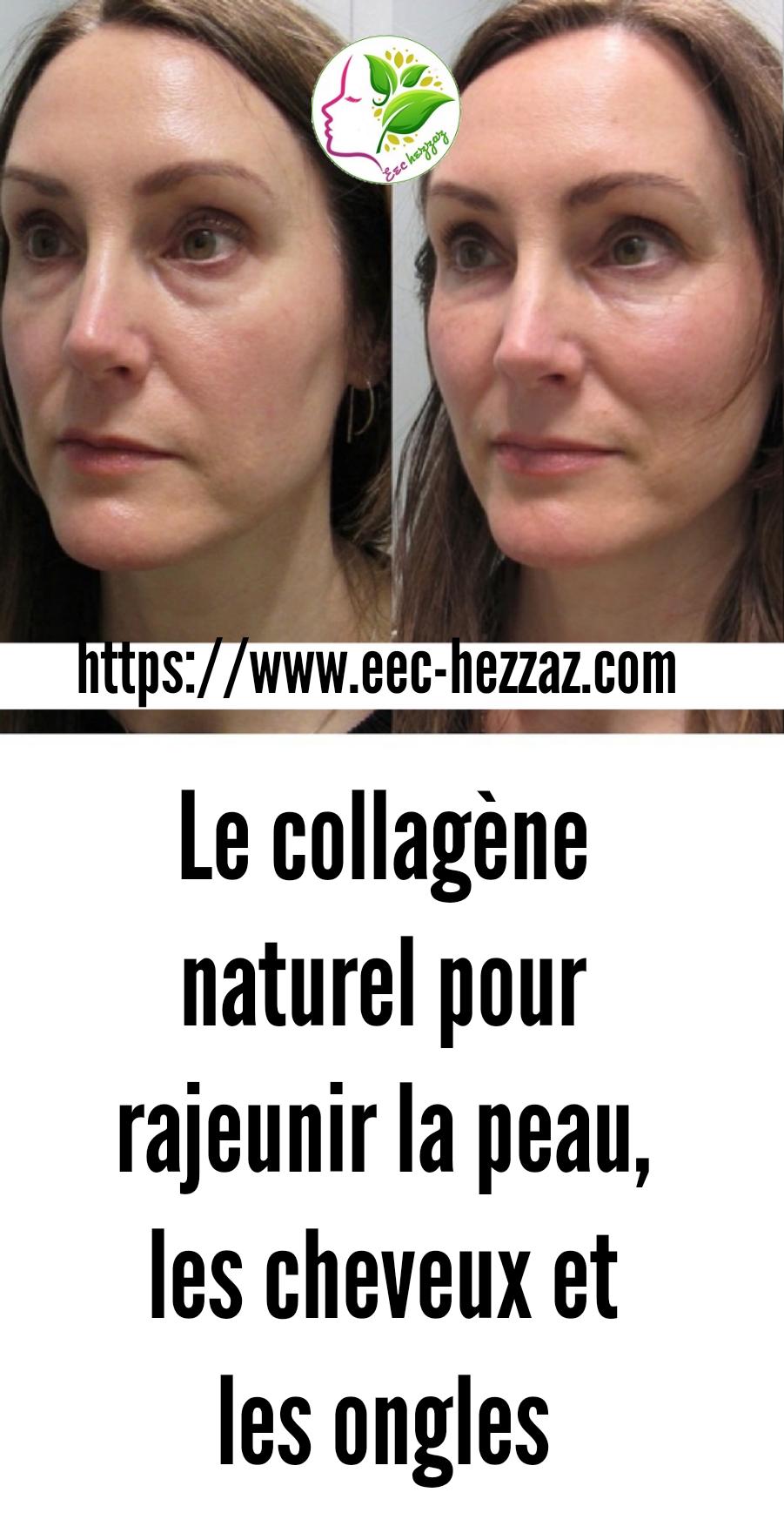 Le collagène naturel pour rajeunir la peau, les cheveux et les ongles