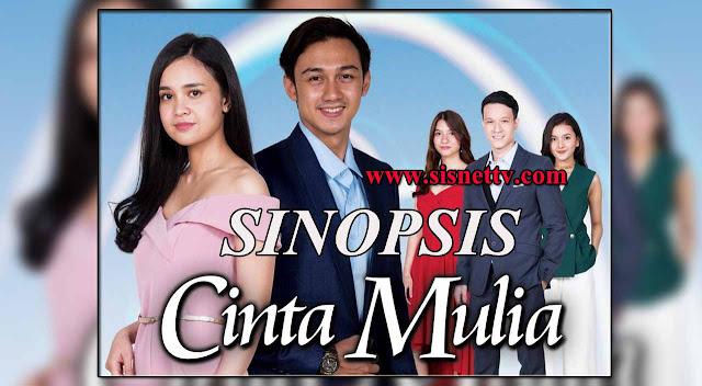 Sinopsis Cinta Mulia Sabtu 2 Januari 2021 - Episode 25