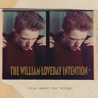 THE WILLIAM LOVEDAY INTENTION - Blud under the bridge (Álbum)
