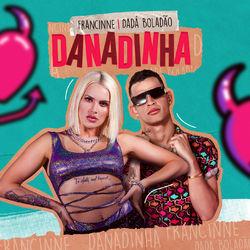 Danadinha (Com Dadá Boladão)