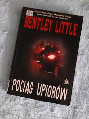 "Bentley Little - ""Pociąg upiorów"""