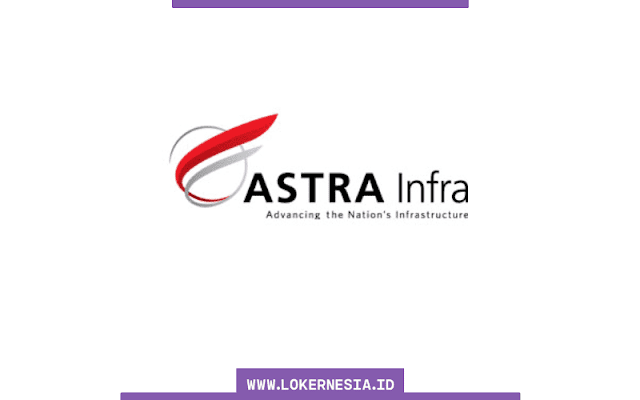 Lowongan Kerja Astra Infra Toll Road September 2021