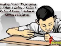 Lengkap Soal UTS Jenjang SD Kelas 1 Kelas 2 Kelas 3 Kelas 4 Kelas 5 Kelas 6 Semua Pelajaran