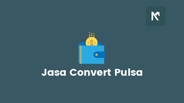 Jasa Convert Pulsa