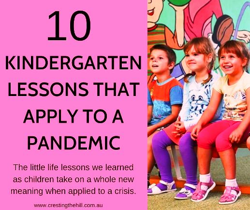 The little life lessons we learned as children take on a whole new meaning when applied to a crisis. #covid-19 #pandemic #lifelessons