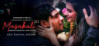 MASAKALI 2.0 LYRICS | TRANSLATION | SIDHARTH MALHOTRA & TARA SUTARIA