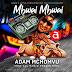 AUDIO   Adam Mchomvu Ft. All Radio Presenters - Mbwai Mbwai   Mp3 DOWNLOAD