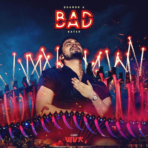 Baixar Música Quando a Bad Bater - Luan Santana Mp3