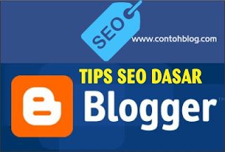 Dasar semoga cepat terindeks mesin pencari dan muncul di peringkat pertama halaman hasil pe Cara buat blog itu- 15 Tips SEO Terbaru Agar Blog Banyak Pengunjung