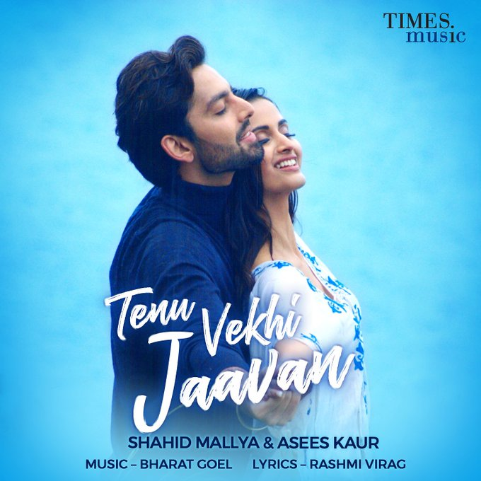 TENU VEKHI JAAVAN LYRICS - ASEES KAUR