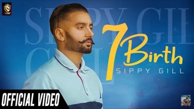 7 Birth Song Lyrics - Sippy Gill