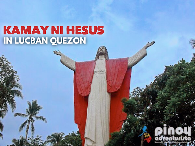 How to get to Kamay ni Hesus Lucban Quezon