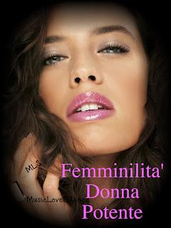 Femminilità Donna Potente ...FRASI DI BELLEZZA