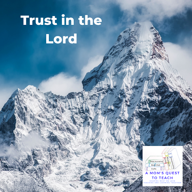 image: mountain; text: Trust in the Lord; A Mom's Quest to Teach Logo