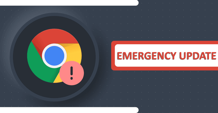 Emergency Chrome Update Released to Patch Actively Exploited Zero-Day Bug