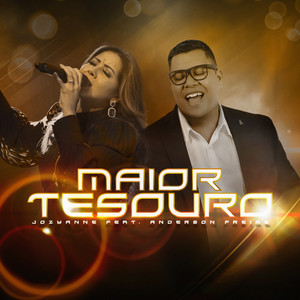 Baixar Musica Maior Tesouro - Jozyanne ft. Anderson Freire Mp3