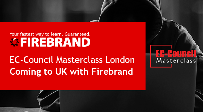 EC-Council Masterclass London with Firebrand