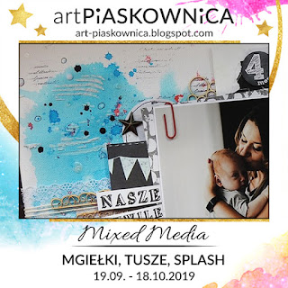 MIXED MEDIA - mgiełki, tusze, splash