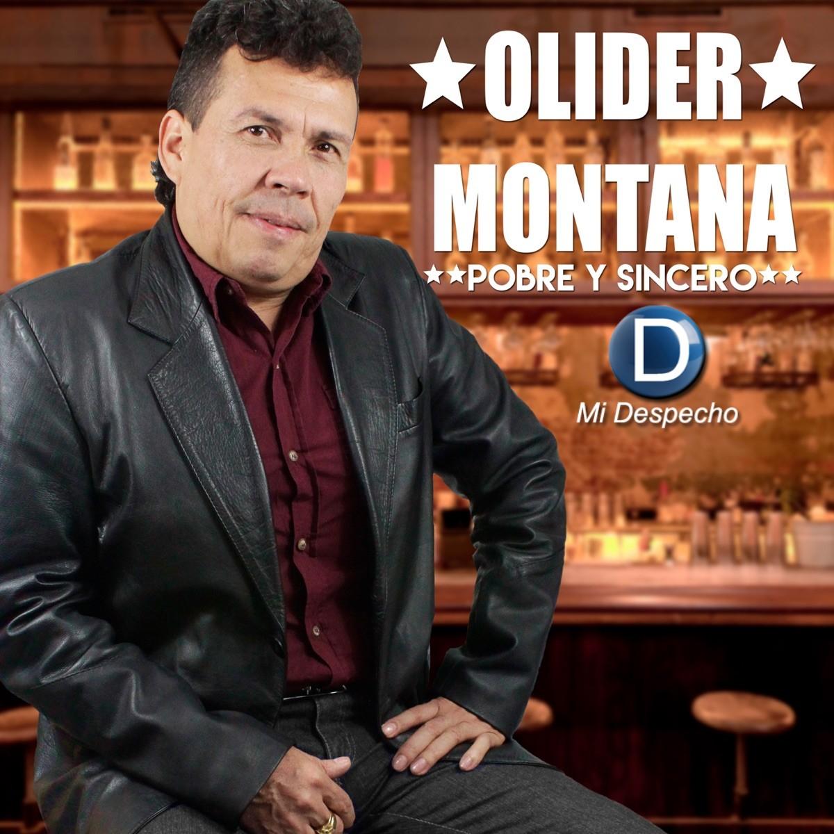 Olider Montana Pobre Y Sincero  Frontal